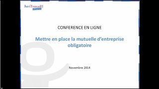 Mettre en place la Mutuelle d'entreprise obligatoire - WebConf Juritravail
