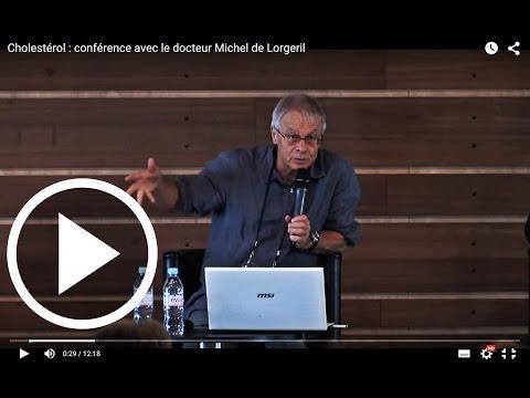 Cholestérol : Conférence Avec Le Docteur Michel De Lorgeril