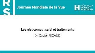 Les glaucomes : suivi et traitements