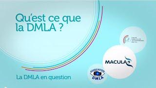 Qu'est ce que la DMLA ?