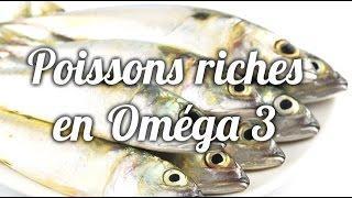 Tous les poissons sont-ils de bonnes sources d'Omega 3?