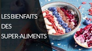 Les super-aliments