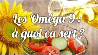 Les Omega 9 : à quoi ça sert ?