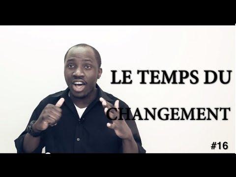 Le Temps Du Changement - Changer De Mentalite Afin De Changer Sa Vie #16
