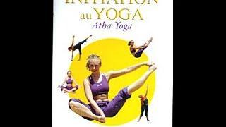 Initiation au yoga atha yoga - Cours débutant