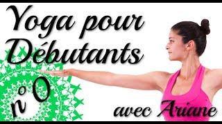 Yoga pour Débutants - Séance 0 - Très Facile