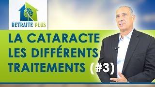 Cataracte : Traitement et complications possibles : Conseils Retraite Plus