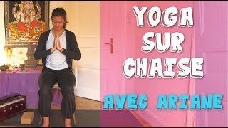 Yoga sur Chaise avec Ariane - Mobilité réduite