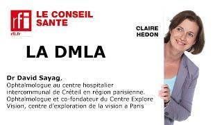 Qu'est-ce que la DMLA ?