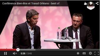 Conférence Bien-être et Travail Orléans - best of