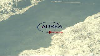 Fondation ADREA: la dignité et la qualité de vie